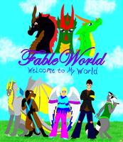 Welcome to My world by fableworld