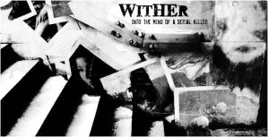 Wither Part 1 by captain-archdandy
