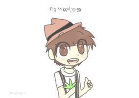 Chrisofer Drew - Its weed guys :D by MicaelaMeow