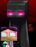 Better give the Ender Pearl back dude... by AgentKulu