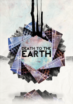 Death to the earth by babushke