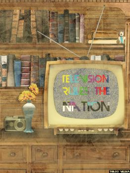 Television rules the nation by eletricsoul