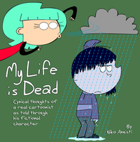 My Life is Dead cover by NikoAnesti