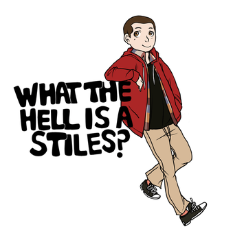 TW: What the Hell is a Stiles? by cannorachan
