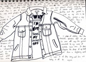 Why I'm Not Taking My Jacket Off by loatm