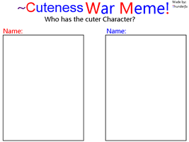 Cuteness war Meme by Thunderjix