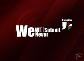 Palestine Never Submit by Telpo