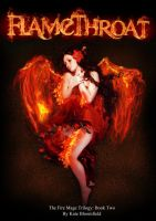 Flamethroat - The Fire Mage Trilogy - book two by KateBloomfield