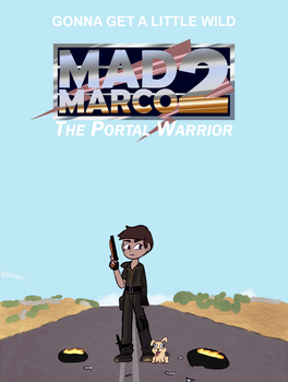 Mad marco 2 The portal warrior by OffBeatReBoot