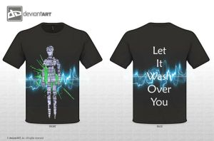 T-Shirt Design Let it Wash Over You by CrossBreed777