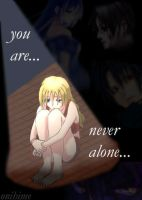 never alone by OniHime