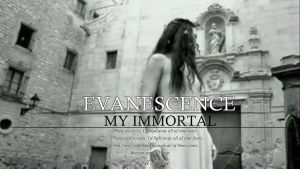My Immortal by Imaginicide