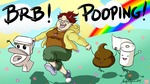 BRB Pooping by CrystallineColey