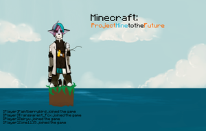 Minecraft: ProjectMinetotheFuture cover2 by PaintBerryBird