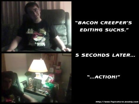 Bacon Creeper VS. Opinion Guy by baConCREpeR
