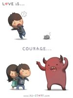 05. Love is... Courage by hjstory