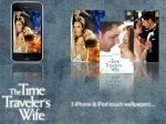 TimeTraveler'sWife_iPhone by BreathlessArtist