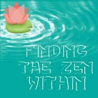 Finding The Zen Within by lifebytrailanderror