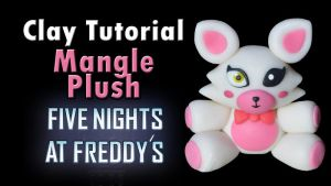 Mangle Clay Plush (Check Video Tutorial!) by CraftDragons