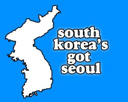 South Korea's Got Seoul by harajukumatt