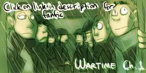 Wartime: Ch. 1 -LINK IN DESC.- by BechnoKid