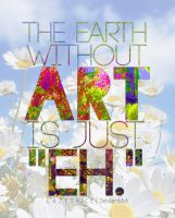 The Earth Without Art is just 'eh.' by LazyTrice