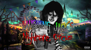 Laughing Jack's Nightmare Circus TV Title Card by MrAngryDog