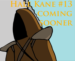 Hale Kane #13 Coming Sooner by Mabeanie