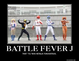 Demotivational Poster- Battle Fever J by DarkOliver