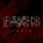 Brain - Banks by maejorsteeze