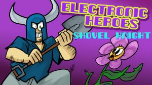 E-Heroes - Shovel Knight by AndrewDickman