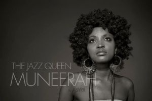 MUNEERAH - The Jazz Queen by ASYRIL