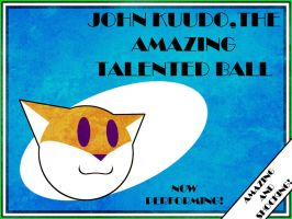 The Amazing Talented Ball by TheGoldenCrowbar