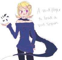 A void player to lead a void session. by PastelPanda