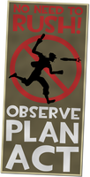 Observe Plan Act Poster by RocaN64