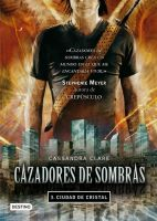 Cazadores de Sombras: Ciudad de Cristal. by Camyloveonedirection