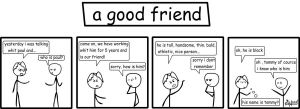 a good friend by sarca-stick