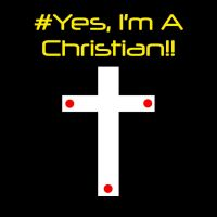#YesImAChristian. by EternalSaber
