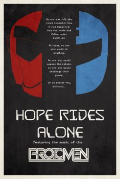 Hope Rides Alone - The Motion Picture by FrustratedRocka