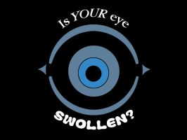 Is YOUR eye swollen? by Fritters
