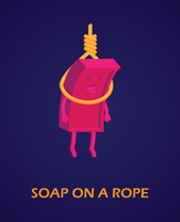 Soap On a Rope by UrLogicFails