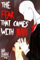 The Fear that Comes With Death [Creepypasta] by BakaReonhato