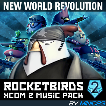 New World Revolution\Rocketbirds Music Pack by falloutshararam