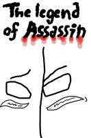 The Legend Of Assasin Cover By Questionthedragon by QuestionTheDragon