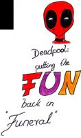 Deadpool and F.U.N. by Rabenstolz
