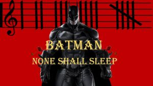 Batman: None Shall Sleep by Dkalban