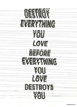 Destroy Everything You Love by WRDBNR