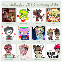 2013 Art Summary by BeheadedPixels
