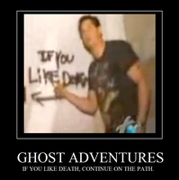 Ghost Adventures Demotivator by bluestorm336