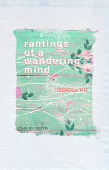 rantings of a wandering mind by truants